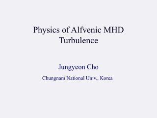 Physics of Alfvenic MHD Turbulence