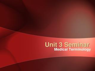 Unit 3 Seminar