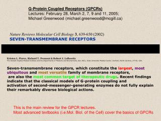 Nature Reviews Molecular Cell Biology 3, 639-650 2002 SEVEN-TRANSMEMBRANE RECEPTORS