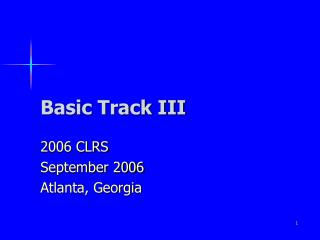 Basic Track III