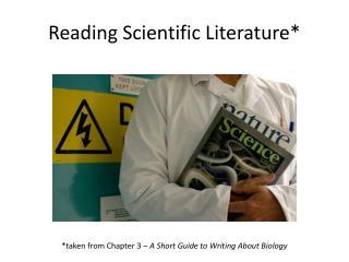 Reading Scientific Literature*