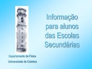 Departamento de F�sica  Universidade de Coimbra
