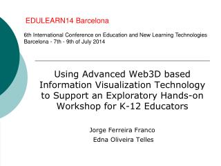 EDULEARN14 Barcelona 6th International Conference on Education and New Learning Technologies
