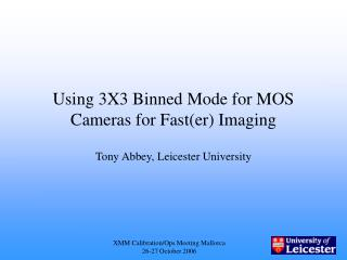 Using 3X3 Binned Mode for MOS Cameras for Fast(er) Imaging