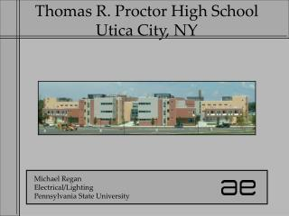 Thomas R. Proctor High School Utica City, NY