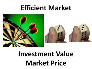 Efficient Market Investment Value Market Price