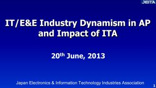 IT/E&E Industry Dynamism in AP and Impact of ITA
