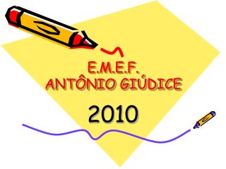E.M.E.F. ANTÔNIO GIÚDICE