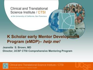 K Scholar early Mentor Development Program (eMDP)–  help me!