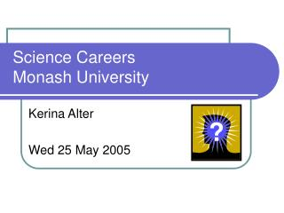 Science Careers Monash University