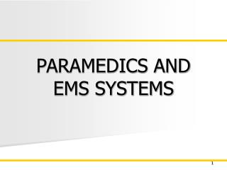PARAMEDICS AND EMS SYSTEMS