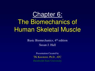 Chapter 6: The Biomechanics of Human Skeletal Muscle