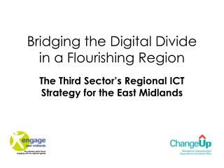 Bridging the Digital Divide in a Flourishing Region