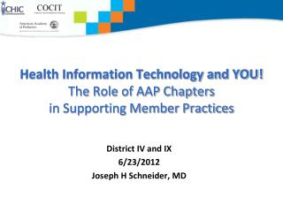 Health Information Technology and YOU! The Role of AAP Chapters in Supporting Member Practices