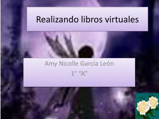 Realizando libros virtuales