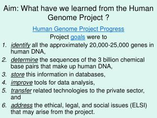 Aim: What have we learned from the Human Genome Project ?