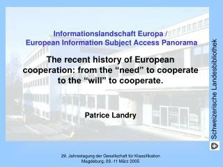 Informationslandschaft Europa /  European Information Subject Access Panorama