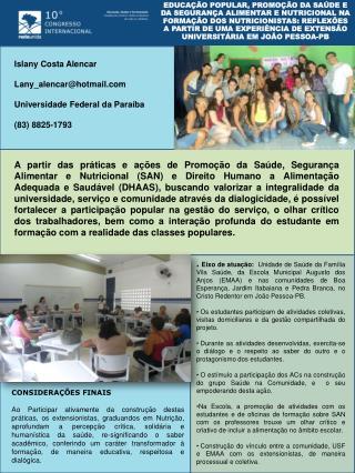 Islany Costa Alencar Lany_alencar@hotmail Universidade Federal da Paraíba (83) 8825-1793