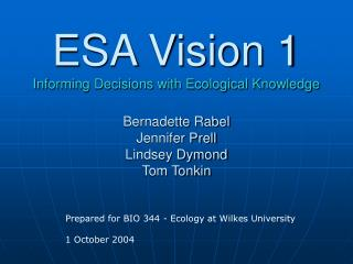 Prepared for BIO 344 - Ecology at Wilkes University 1 October 2004