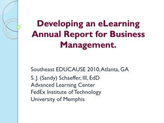 Developing an eLearning Annual Report for Business Management.