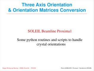 Three Axis Orientation  & Orientation Matrices Conversion