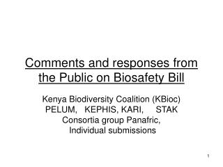 Comments and responses from the Public on Biosafety Bill