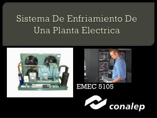 Sistema De Enfriamiento De Una Planta  Electrica
