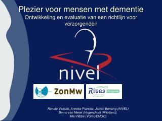 Plezier voor mensen met dementie  Ontwikkeling en evaluatie van een richtlijn voor verzorgenden
