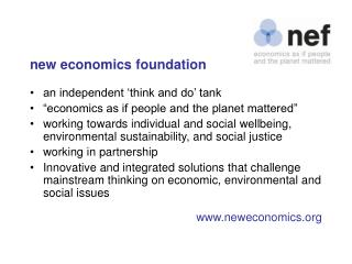new economics foundation an independent 'think and do' tank
