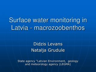 Surface water  monitoring  in Latvia - macrozoobenthos