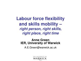 Labour force flexibility and skills mobility – right person, right skills, right place, right time