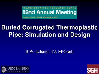 Buried Corrugated Thermoplastic Pipe: Simulation and Design