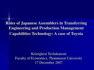Roles of Japanese Assemblers in Transferring Engineering and Production Management Capabilities Technology: A case of To