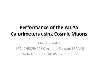 Performance of the ATLAS Calorimeters using Cosmic  Muons