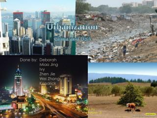 Urbanization China and USA
