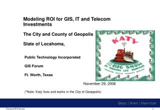 Public Technology Incorporated GIS Forum Ft. Worth, Texas November 29, 2006