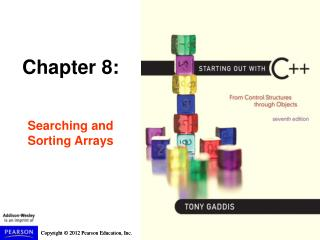 Chapter 8: Searching and Sorting Arrays