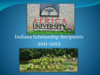 Indiana Scholarship Recipients 2011-2012