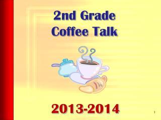 2nd Grade Coffee Talk