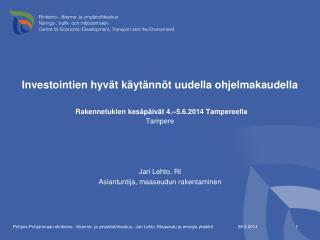 Jari Lehto, RI Asiantuntija, maaseudun rakentaminen