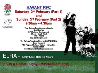 HAVANT RFC Saturday   2 nd  February  (Part 1)  and Sunday   3 rd  February  (Part 2)