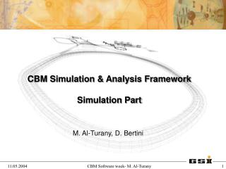CBM Simulation & Analysis Framework Simulation Part