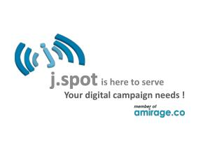 Your digital campaign needs !