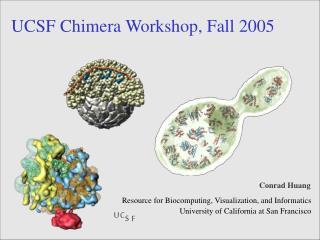 UCSF Chimera Workshop, Fall 2005