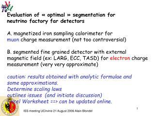 Evaluation of «optimal» segmentation for  neutrino factory far detectors