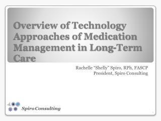 Overview of Technology Approaches of Medication Management in Long-Term Care
