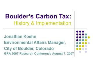 Boulder s Carbon Tax: History  Implementation