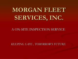 MORGAN FLEET SERVICES, INC.