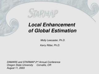 Local Enhancement   of Global Estimation