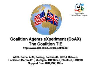 Coalition Agents eXperiment (CoAX) The Coalition TIE aiai.ed.ac.uk/project/coax/
